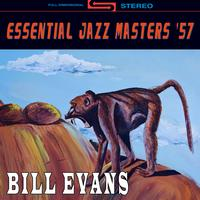 Bill Evans - Essential Jazz Masters '57