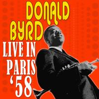 Donald Byrd - Live In Paris '58
