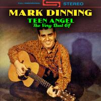 Mark Dinning - Teen Angel - The Very Best Of