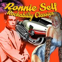 Ronnie Self - Rockabilly Classics