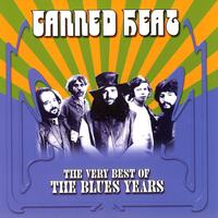Canned Heat - The Very Best Of The Blues Years