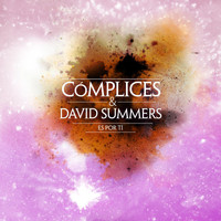 Complices - Es Por Ti (con David Summers)