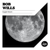 Bob Wills - Sugar Moon