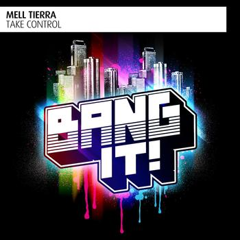 Mell Tierra - Take Control