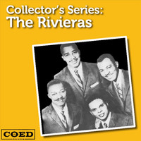 The Rivieras - Collector's Series: The Rivieras