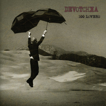 Devotchka - 100 Lovers