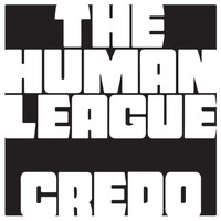 The Human League - Credo