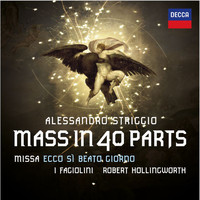 I Fagiolini / Robert Hollingworth - Striggio: Mass in 40 Parts