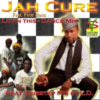 Jah Cure - Lovin This - Dance Mix (feat. First Born)