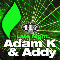 Adam K - Late Night