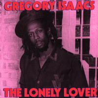 Gregory Isaacs - Lonely Lover - Deluxe Edition