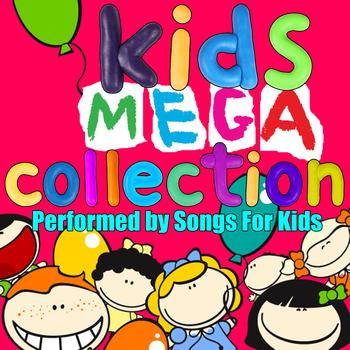 Songs for Kids - Kids Mega Collection