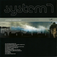 System 7 & Derrick May - Mysterious Traveller