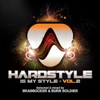 Various Artists - Hardstyle Is My Style, Vol. 2