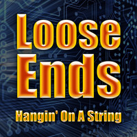 Loose Ends - Hangin' On A String (Re-recorded / Remastered)