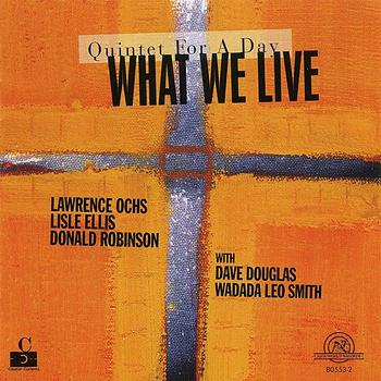 Various Artists - What We Live: Quintet For A Day