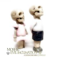 Moshic - Evil Inclination