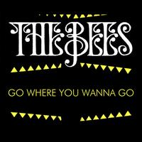 The Bees - Go Where You Wanna Go