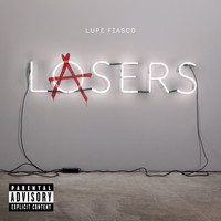 Lupe Fiasco - Lasers (Explicit)