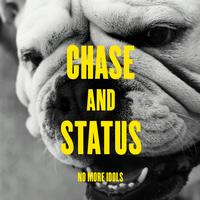Chase & Status - No More Idols (Deluxe Version [Explicit])