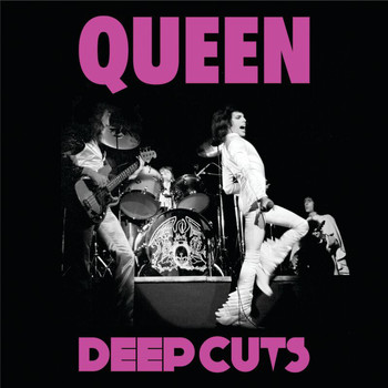 Queen - Deep Cuts (Vol 1. / 1973-1976)