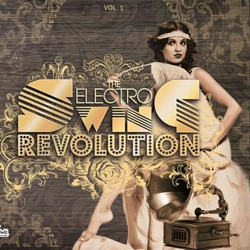 Various Artists - The Electro Swing Revolution