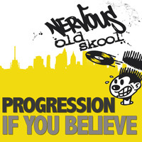 Progression - If You Believe