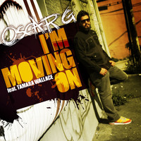 Oscar G - I'm Moving On feat. Tamara Wallace