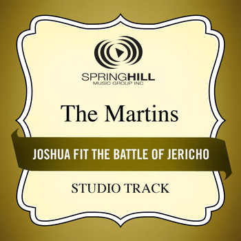 The Martins - Joshua Fit The Battle Of Jericho