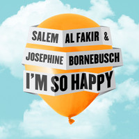 Salem Al Fakir - I'm so Happy