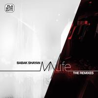 Babak Shayan - My Life (the Remixes)