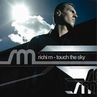RICHI M - TOUCH THE SKY
