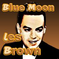 Les Brown & His Orchestra - Blue Moon