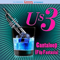 Us3 - Cantaloop (Flip Fantasia) (Re-Recorded / Remastered)