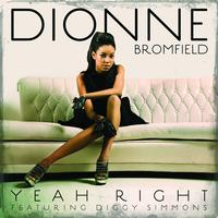 Dionne Bromfield / Diggy Simmons - Yeah Right