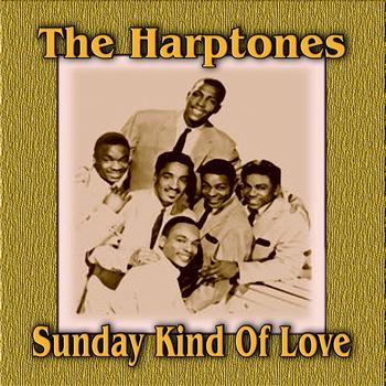 The Harptones - Sunday Kind Of Love