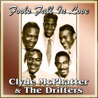 Clyde McPhatter & The Drifters - Fools Falll In Love