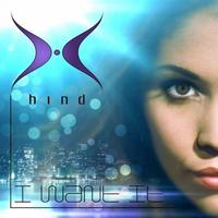 Hind - I Want It
