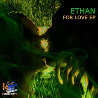 Ethan - For Love EP