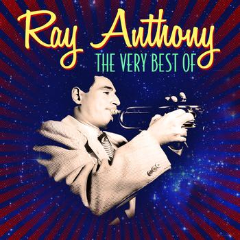 Ray Anthony - The Very Best Of
