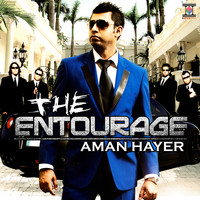 Aman Hayer - The Entourage