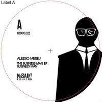Alessio Mereu - The Business Man EP