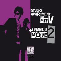 Studio Apartment - I Want U 2 Move