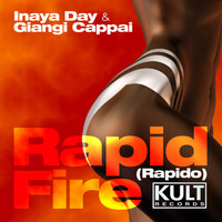 "Inaya Day - KULT Records presents "" Rapid Fire (Rapido)"""