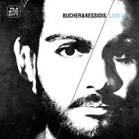 Bucher & Kessidis - Live On