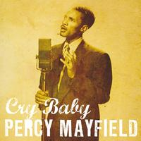 Percy Mayfield - Cry Baby