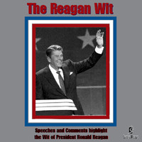 Ronald Reagan - The Reagan Wit
