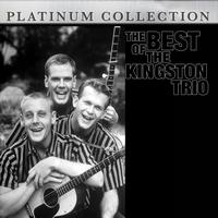 The Kingston Trio - The Best of The Kingston Trio