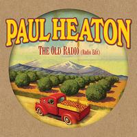 Paul Heaton - The Old Radio