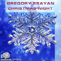Gregory Esayan - Cristmas Night